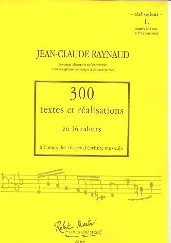 300 Textes et Realisations Cahier 1