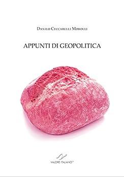 APPUNTI DI GEOPOLITICA (Culture & Progresso) di [Ceccarelli Morolli, Danilo]