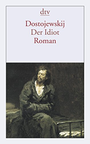 Der Idiot: Roman