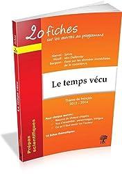 20 fiches sur les oeuvres au programme, thème de français 2013-2014 : Le temps vécu : Nerval, Sylvie ; Woolf, Mrs Dalloway ; Bergson, Essai sur les données immédiates de la conscience