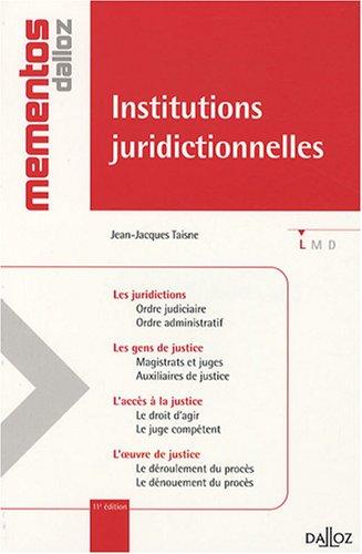 Institutions juridictionnelles par Jean-Jacques Taisne