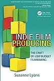 Indie Film Producing