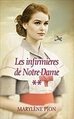 Les infirmières de Notre-Dame, tomes 3 & 4. Évelina / Sur le front de Marylène Pion