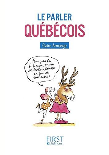 Petit Livre - Le Parler québécois par Claire ARMANGE