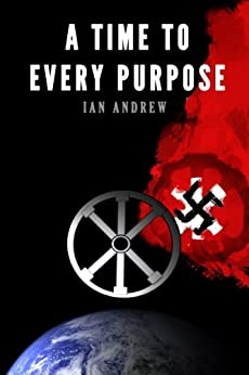 A Time To Every Purpose by [Andrew, Ian]
