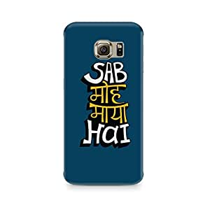 PRINTASTIC 266_PTV2 Sab Moh Maya Hai Design Printed Cusomised Samsung Galaxy s7 Edge Premium Back Case/Cover -Amazing colors & long lasting prints, High-resolution, Matte Finished and soft to touch, 3D Printed, Polycarbonate Material, Scratch resistant, Water resistant, Dust resistant, Fadeproof Mobile Hard Back Case/Covers