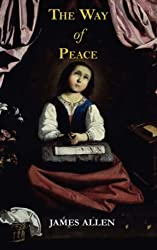 The Way of Peace by James Allen (2008-03-21)