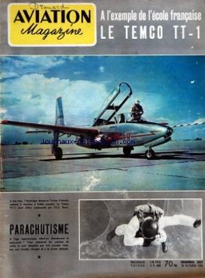 AVIATION MAGAZINE [No 207] du 18/10/1956 - POUR STABILISER LE BIFTECK PAR GUY MICHELET - LES VOILURES TOURNANTES EN URSS LES HELICOPTERES PAR J MARMAIN C-W CAIN ET D-J VOADEN - LE TURBOPROPULSEUR ALLISON 501-D 13 - LES CHAMPIONNATS DU MONDE DE MODELES REDUITS A FLORENCE PAR J GUILLEMARD - PARACHUTISME - HISTOIRES ET TECHNIQUES PAR J GRAMPAIX - A TIBIAS ROMPUS PAR J NOETINGER - LA DESCRIPTION TECHNIQUE DES TEMCO 58 ET TT-1 PAR JACQUES GAMBU - Lâ ALBUM DU SPOTTER - TECHNIQUES NOUVELLES - LE METIE par Collectif