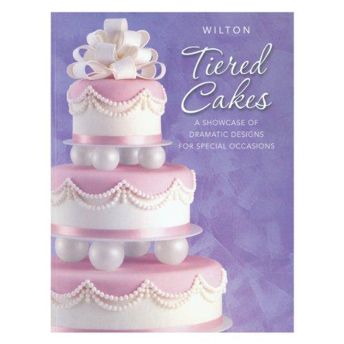 Wilton Tiered Cakes - Libro para preparar tartas de varios pisos (en inglés)