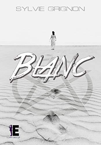 Blanc (Clair-Obscur) par Sylvie Grignon