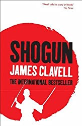 Shogun: The First Novel of the Asian saga: A Novel of Japan by James Clavell (1999-12-02)