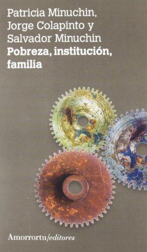 Pobreza, institución, familia (2A ED) (Psicología)