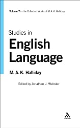 Studies in English Language: Volume 7 (The collected works of M.A.K. Halliday)