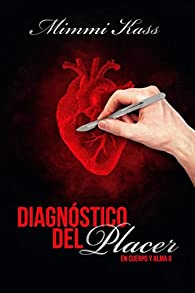 Diagnostico del placer: Volume 2 par Mimmi Kass