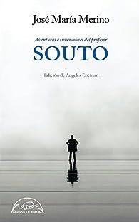 Aventuras e invenciones del Profesor Souto par José María Merino
