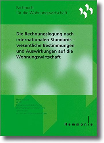 Die Rechnungslegung nach internationalen Standards (Haufe Fachbuch)