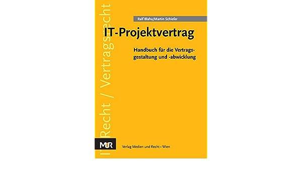 It Projektvertrag Handbuch Für Die Vertragsgestaltung Und