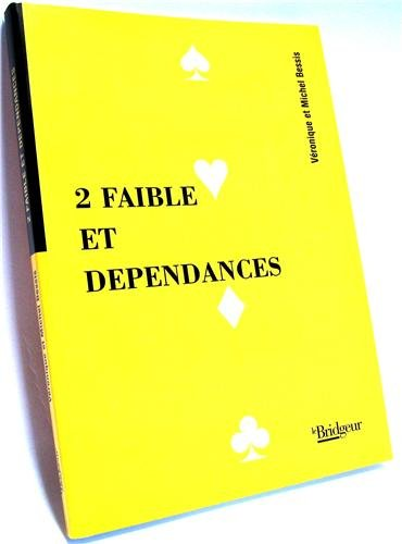 2 faible et dépendances