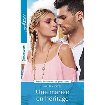 Une mariée en héritage (Innocentes passions t. 2)