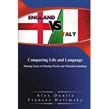England vs Italy: Comparing Life and Language