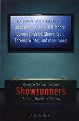Showrunners: The Art of Running a TV Show by Tara Bennett (2014-09-02)