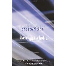 Ghostwritten by Mitchell, David (2001) Paperback