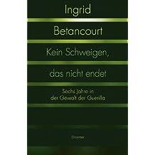 Kein Schweigen, das nicht endet (German Edition)