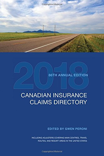 Canadian Insurance Claims Directory 2018: 86th Edition por Gwen Peroni