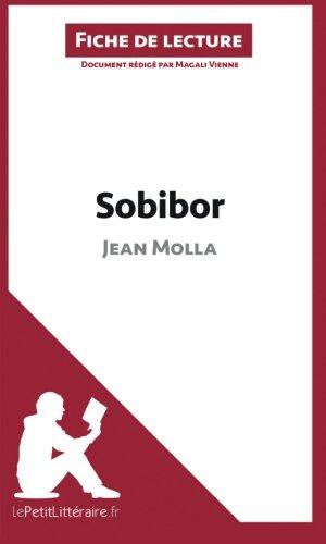 Sobibor de Jean Molla (Fiche de lecture): Résumé Complet Et Analyse Détaillée De L'oeuvre