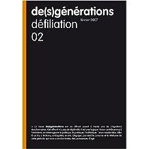 De(s)générations n°2 : Défiliation (Février 2007)