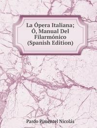 la-pera-italiana-manual-del-filarm