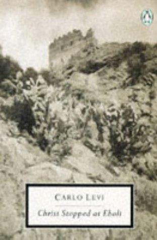 Christ Stopped at Eboli by Carlo Levi(1905-06-12)