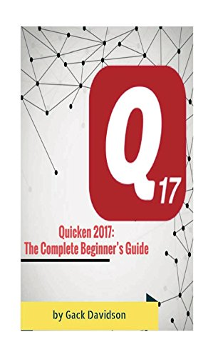 quicken-2017-the-complete-beginners-guide-english-edition