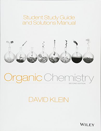 pdf download student study guide and solutions manual to accompany rh sites google com david klein organic chemistry 3rd edition solutions manual pdf david klein organic chemistry solutions manual