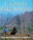 By Thomas Pakenham THE MOUNTAINS OF RASSELAS. An Ethiopian Adventure.