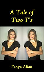 A Tale of Two T's (English Edition)