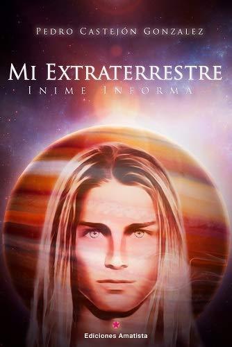 MI EXTRATERRESTRE: Inime Informa por Pedro Castejón González