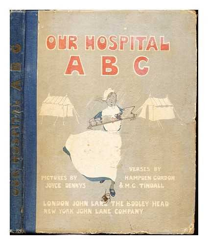 Our hospital Anzac British Canadian / pictures by Joyce Dennys ; verses by Hampden Gordon & M.G. Tindall