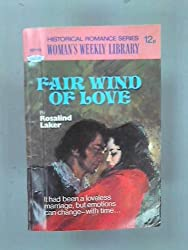 Fair Wind Of Love (Woman's Weekly Historical Romance Series.)