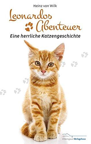 Leonardos Abenteuer: Eine herrliche Katzengeschichte