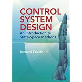 Control System Design: An Introduction to State-Space Methods (Dover Books on Engineering)