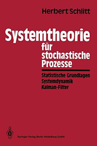 Systemtheorie für stochastische Prozesse