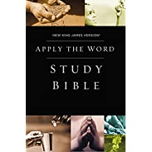 NKJV Apply the Word Study Bible: New King James Version Live in His Steps