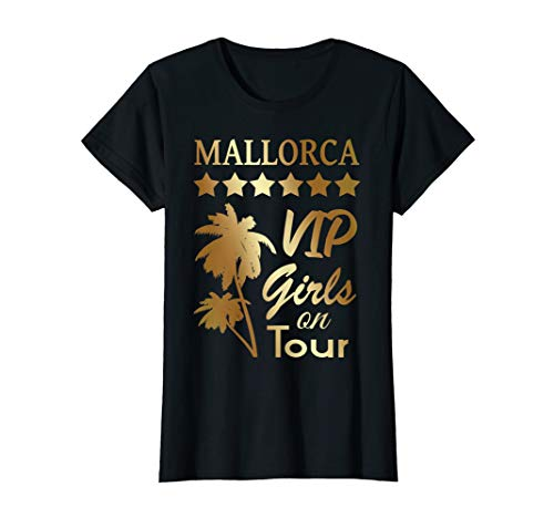 Damen Mallorca VIP Girls on Tour Malle Mädels Party Sommer Urlaub T-Shirt