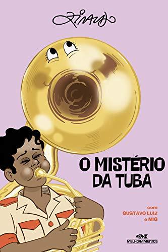 O Mistério da Tuba (Coleção Dó-Ré-Zi) (Portuguese Edition)