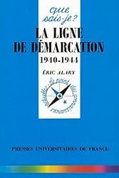 La ligne de démarcation 1940-1944
