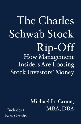 the-charles-schwab-stock-rip-off-how-management-insiders-are-looting-stock-investors-money