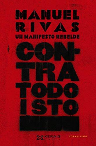 Contra todo isto (Edición Literaria - Crónica E-Book)