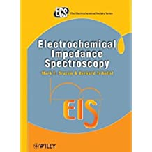 Electrochemical Impedance Spectroscopy (The ECS Series of Texts and Monographs)