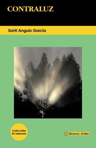 Contraluz por Santi Angulo García